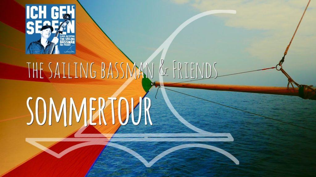 The Sailing Bassman Sommertour