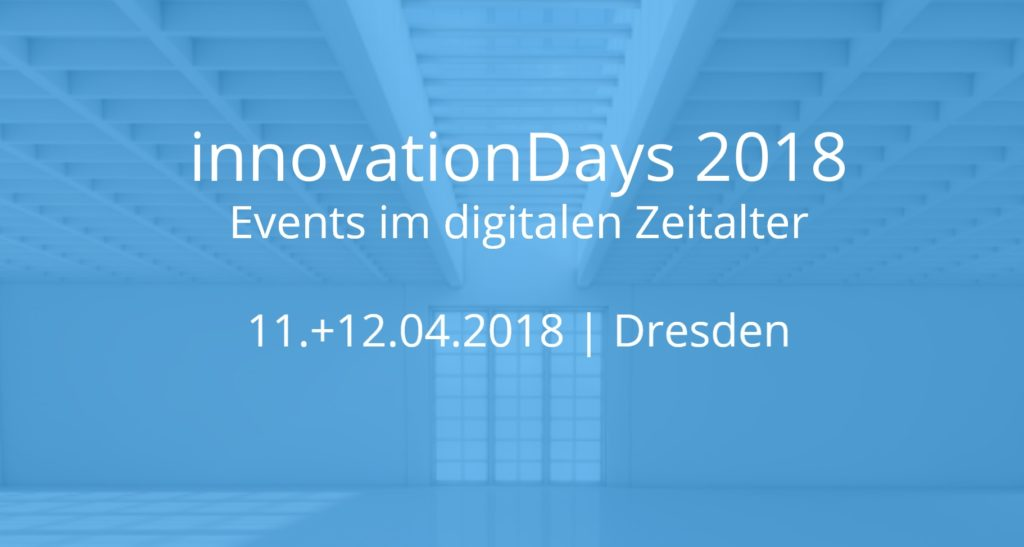 Innovation Days 2018 in Dresden