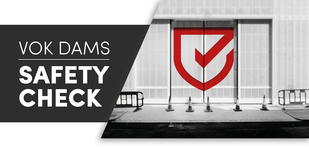 Vok Dams Safety Check