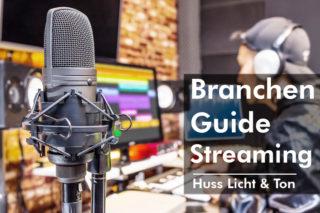 Huss Licht & Ton Branchenguide Streaming