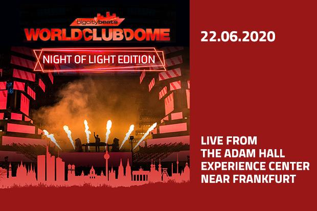 "BigCityBeats World Club Dome ""Night of Light"" Edition"